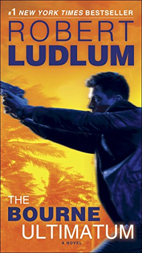 The Bourne Ultimatum: Jason Bourne Book #3