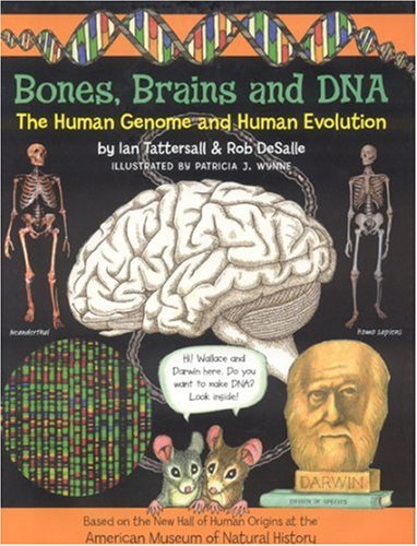 Read Online Bones, Brains and DNA: The Human Genome and Human Evolution (Wallace and Darwin) pdf