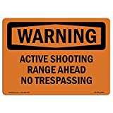 OSHA Warning Sign - Active Shooting Range Ahead No Trespassing | Choose from: Aluminum, Rigid Plastic or Vinyl Label Decal | Protect Your Business, Work Site, Warehouse & Shop Area |  Made in The USA