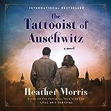 #4: The Tattooist of Auschwitz: A Novel