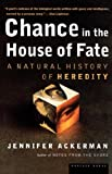Chance in the House of Fate, Jennifer G. Ackerman, 0618082875
