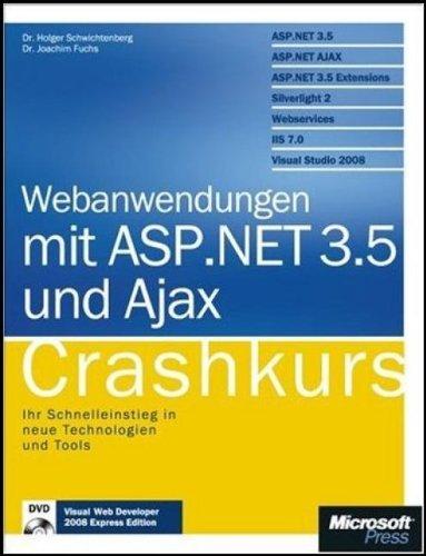 Webanwendungen mit ASP.NET 3.5 und AJAX - Crashkurs, mit Visual Studio 2008 Web Developer Edition auf DVD