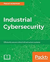 Industrial Cyber Security Front Cover