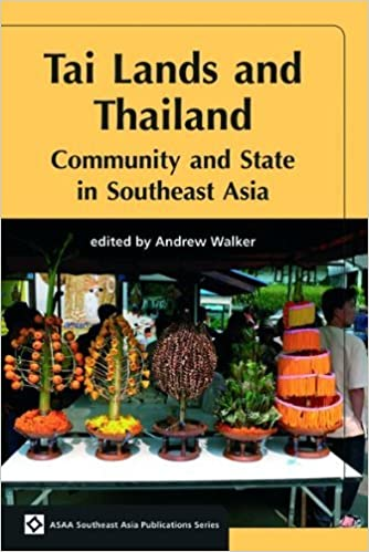 Tai Lands and Thailand: Community and State in Southeast Asia (ASAA Southeast Asia) (ASAA Southeast Asia Series) by Andrew Walker (2009-08-01)