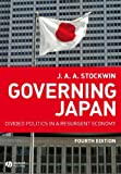 Governing Japan: Divided Politics in a Resurgent Economy (Modern Governments)