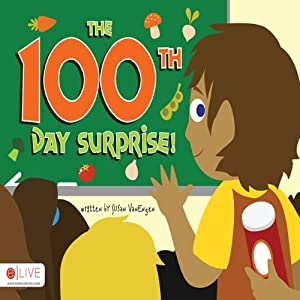 The 100th Day Surprise! Audiobook