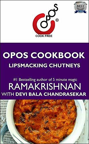 (Lipsmacking Chutneys: OPOS Cookbook)