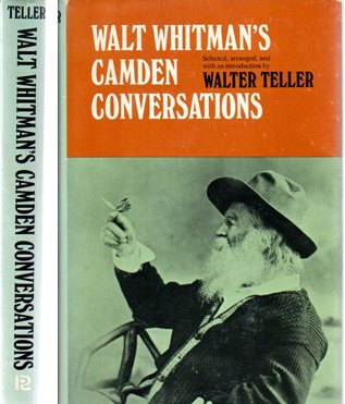 Walt Whitman's Camden Conversations