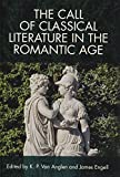 img - for The Call of Classical Literature in the Romantic Age (Edinburgh Critical Studies in Romanticism) book / textbook / text book