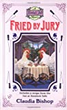 Fried by Jury