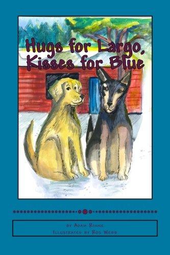 Hugs for Largo, Kisses for Blue ebook