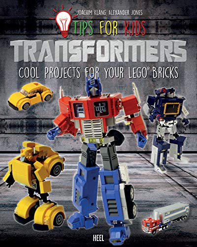 Tips for Kids: Transformers: Cool Projects for your Lego Bricks - Optimus Prime Instruction