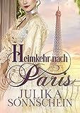 Heimkehr nach Paris: Spionin in Spitzenhaube (German Edition)