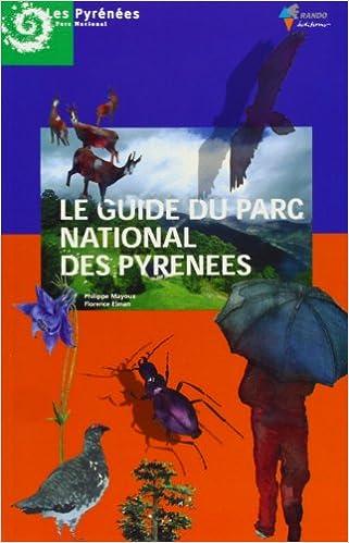 Télécharger en ligne Guide du Parc National des Pyrénées epub, pdf