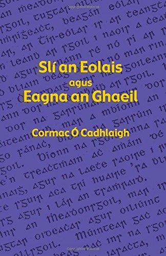 Slí an Eolais agus Eagna an Ghaeil (Irish Edition) by Evertype