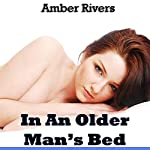 In an Older Man's Bed: Taboo Forbidden Erotica | Amber Rivers