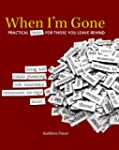When I'm Gone: Practical Notes for Th...