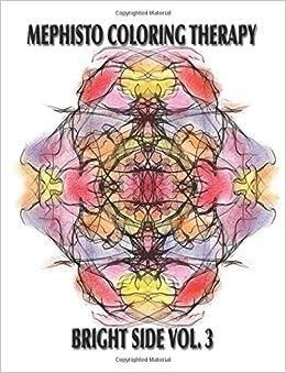 Amazon.com: Mephisto Coloring Therapy Bright Side Volume 3 ...