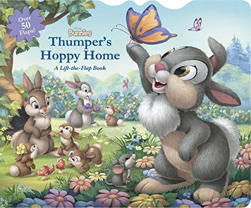 - Disney Bunnies Thumper's Hoppy Home: A Lift-the-Flap Board Book