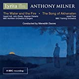 Anthony Milner: The Water and the Fire - The Song of Akhenaten