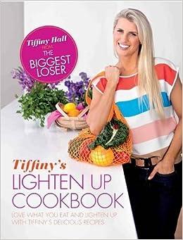 Book Tiffiny's Lighten Up Cookbook