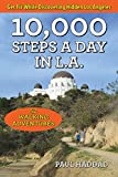 Search : 10,000 Steps a Day in L.A.: 52 Walking Adventures