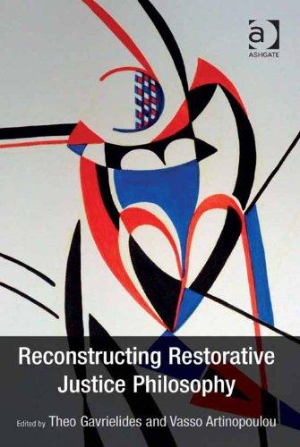 Download Reconstructing Restorative Justice Philosophy Pdf