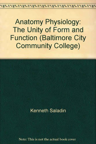 Download Anatomy Physiology: The Unity of Form and Function