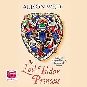 The Lost Tudor Princess Audiobook