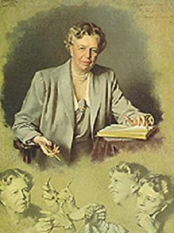 "ELEANOR ROOSEVELT – AMERICA'S ""FIRST LADY OF THE WORLD"""