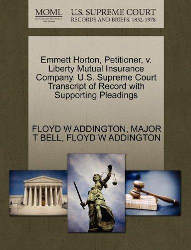 emmett-horton-petitioner-v-liberty-mutual-insurance-company-us-supreme-court-transcript-of-record-wi