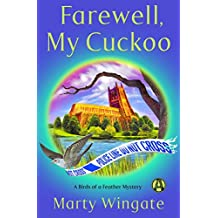 Farewell, My Cuckoo: A Birds of a Feather Mystery