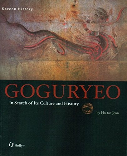 Goguryeo: In Search of Its Culture and History