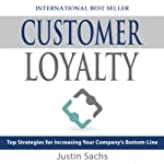 Customer Loyalty | Justin Sachs