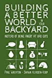 Building a Better World in Your Backyard: Instead