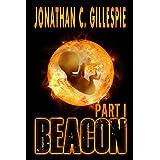 Beacon (Part I) (Beacon Saga Serial Book 1)