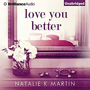 Love You Better Audiobook