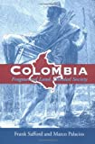 img - for Colombia: Fragmented Land, Divided Society (Latin American Histories) by Safford Frank Palacios Marco (2001-06-21) Paperback book / textbook / text book