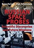 img - for Russian Space Probes: Scientific Discoveries and Future Missions (Springer Praxis Books) book / textbook / text book