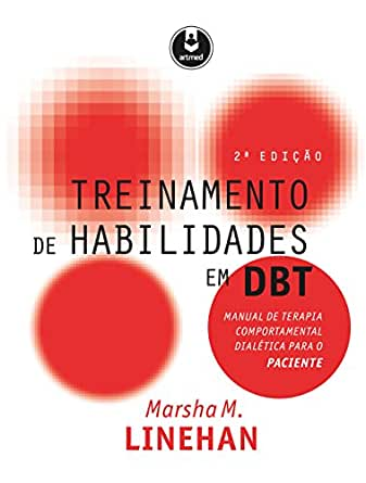 Treinamento de Habilidades em DBT: Manual de Terapia