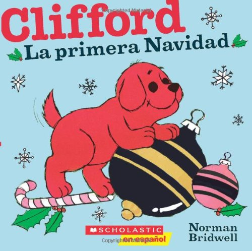 Clifford: La primera Navidad (Spanish Edition) (Spanish Christmas Stories)