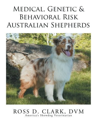 Medical, Genetic & Behavioral Risk Factors of Australian Shepherds PDF ePub fb2 ebook