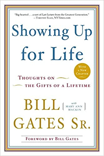 image for Showing Up for Life: Thoughts on the Gifts of a Lifetime