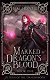 Download Marked by Dragon's Blood (Return of the Dragonborn Book 1) in PDF ePUB Free Online