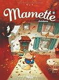 Mamette, Tome 3 : Colchiques