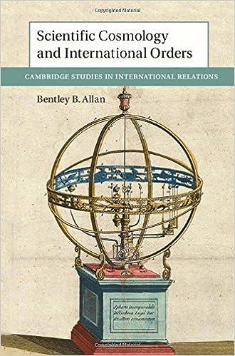 Scientific Cosmology and International Orders (Cambridge