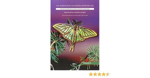 Las mariposas de España peninsular. Manual ilustrado de las ...
