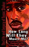 How Long Will They Mourn Me?, Dawn Marie Daniels and Candace Sandy, 0345494830