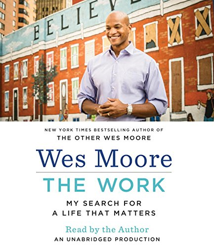 The Work: My Search for a Life That Matters by Random House Audio