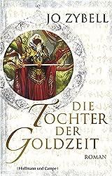 Die Tochter der Goldzeit: Roman (Fantasy)